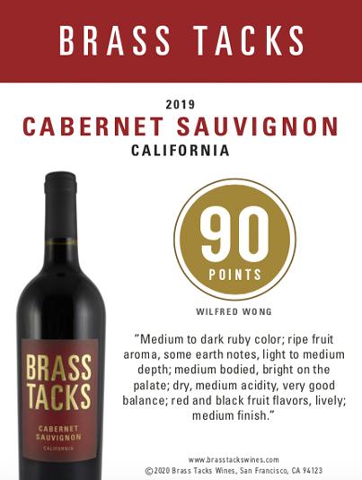 90 points  - Brass Tacks 2019 Cabernet Sauvignon Shelftalker