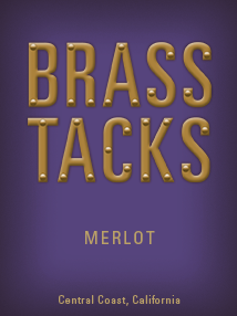 Brass Tacks Merlot Label
