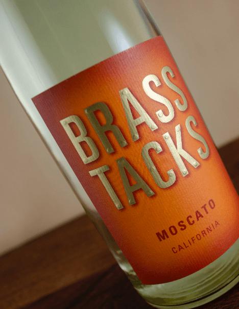 Brass Tacks Moscato Beauty