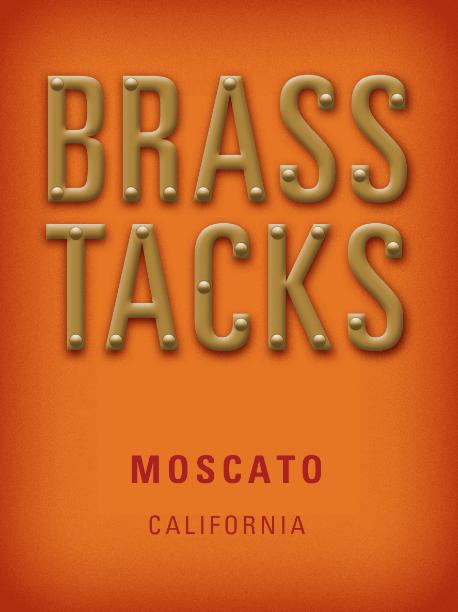 Brass Tacks Moscato Label